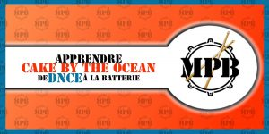 Apprendre Cake by the Ocean de DNCE