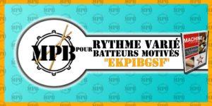 Cours de batterie - Rythme varié pour batteurs motivés - EKPIBGSF