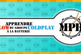 Déconstruction: Apprenez « Yellow » du groupe Coldplay à la batterie