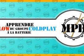 Déconstruction: Apprenez «Yellow» du groupe Coldplay à la batterie