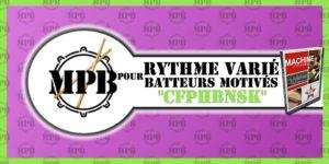 Cours de batterie - Rythme varié pour batteurs motivés - CFPHBNSK