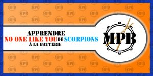 Apprendre No One Like You de Scorpions à la batterie