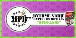 Cours de batterie - Rythme varié pour batteurs motivés - DFOFAGSF