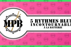 5 Rythmes BLUES indispensables à la batterie
