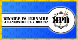 Binaire vs Ternaire: La rencontre de deux mondes...