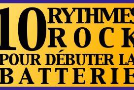 10 Rythmes rock incontournables pour débuter la batterie