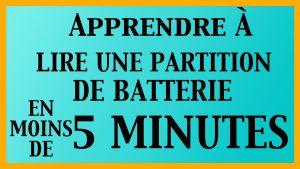 Apprendre à lire une partition de batterie en moins de 5 minutes