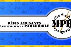 3 défis amusants à relever avec le paradiddle (Moulin)