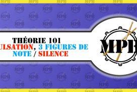 Théorie 101: Pulsation, 3 figures de note, 3 figures de silence