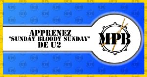 Apprendre Sunday Bloody Sunday de U2 à la batterie