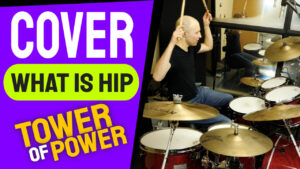 Tower of Power - What is Hip | Open-Handed | Drum Cover