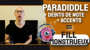 Débits de note + Paradiddle = Fill Paradiddle Monstrueux